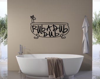 Rub a Dub Dub - wall vinyl decal, home decor, vinyl sticker, bathroom decor decal