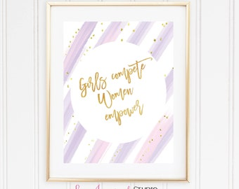 Empower Printable, Gold and Purple Office Sign, Girl Boss Prints, Girls Compete Women Empower, Motivational Print, Gift For Her, Printables