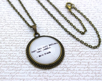 Anne Frank 'Paper Has More Patience Than People', Quote Necklace or Keychain, Keyring
