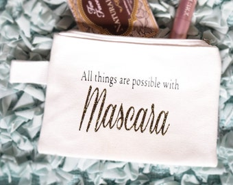 Makeup Bag- All Things are Possible