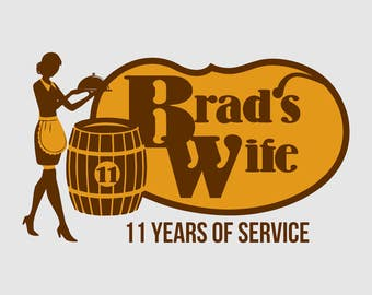 Brad's Wife - 11 Years of Service - Funny T-Shirt