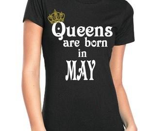 Queens are born in *birth month