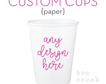 Personalized Party Cups - Custom Paper Cups - Monogram Paper Cups - White Paper Cups - Printed Cups - Wedding Paper Cups