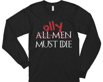Olly Must Die - Unisex Long Sleeve T-Shirt, Game of Thrones, Nights Watch, Jon Snow