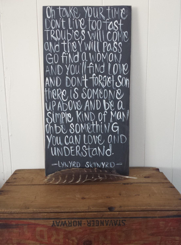 lynyrd skynyrd simple man lyrics wood sign inspirational. Black Bedroom Furniture Sets. Home Design Ideas