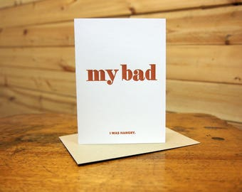 My Bad. I was hangry. Card