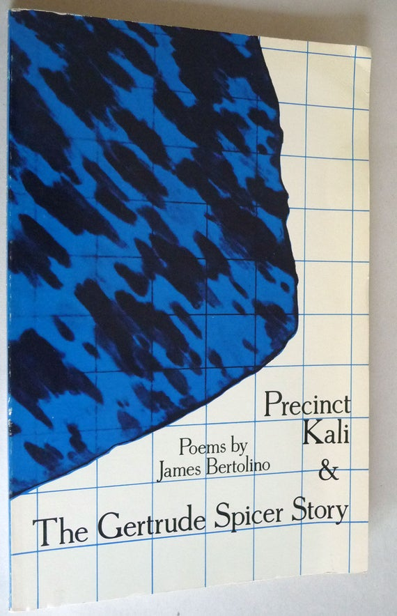 Precinct Kali & The Gertrude Spicer Story 1981 by James Bertolino - First/Limited Edition Signed Poetry Poems Verse