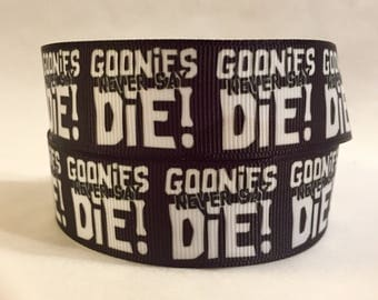 "1/3/5 Yards - 1"" Goonies Print Goonies Never Say Die Grosgrain Ribbon DIY Key Fob, Lanyard 80s Movies"