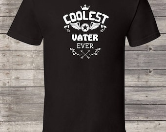 Coolest Vater ever, Vater Birthday tshirt, Vater Shirt, Vater Gift Idea, Baby Shower, Fathers day, 1