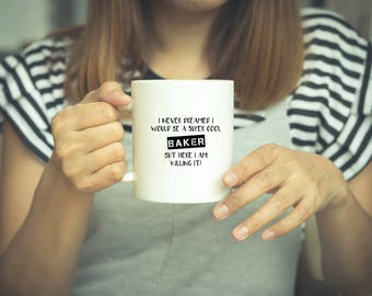 Coffee Mug, Baker Mug, Bakers Mug, Baker Gift, Baker, Gift For Baker, Funny Mug, Baking Mug, Gift For Bakers, Apprentice Bakers, Chef Mug