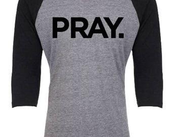 PRAY. Black Baseball Tee