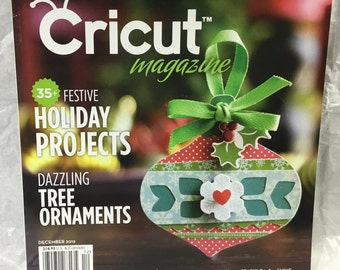 Cricut Magazine ~ December 2012 ~ 35+ Festive Holiday Projects