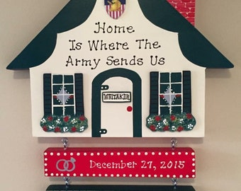 Home is Where the Air Force, Army, Navy, Marines, etc. Sends Us Wall hangings.