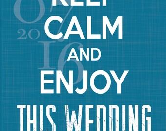Affiche de Mariage - Bienvenue - Keep Calm - Personnalisable