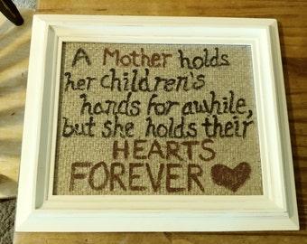 Burlap sign- mother's hands