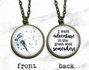 Double Sided 'I want adventure in the great wide somewhere', Fairytale Necklace, Belle Necklace Keychain