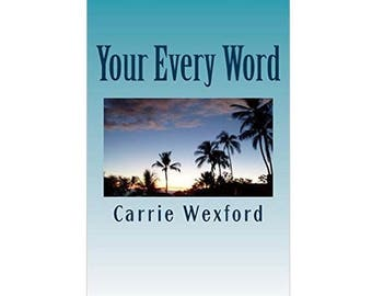 Your Every Word, Light Romantic Comedy, Novel, Digital Download, PDF, Epub, Mobi Files, For Kindle, Nook EReaders
