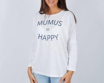 White long sleeve Mumus Be Happy