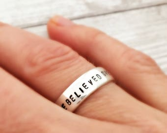 She Believed She Could So She Did - Sterling silver wide ring - custom stamped - inspirational gift for her - personalize - graduation