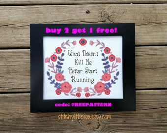 Flower Embroidery Pattern - Snarky Cross Stitch Quote - Funny Needlepoint - Motivational Quote - Instant Download - Printable PDF Pattern
