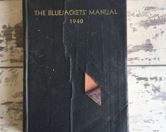 The BlueJacket's Manual 1940 US Navy Naval Institute Training Book