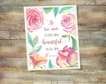 Floral Scripture: He Has Made Everything Beautiful