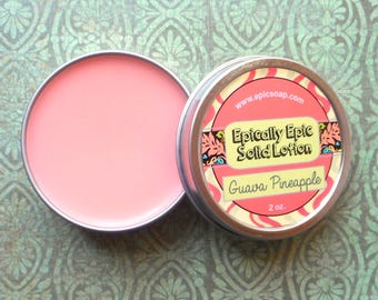 Guava Pineapple Many Purpose Solid Lotion - Tropical Fruit and Pink Rose