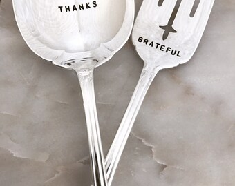 Vintage Serving Set Hand Stamped Fork and Spoon Give Thanks & Grateful For the Holiday Hostess