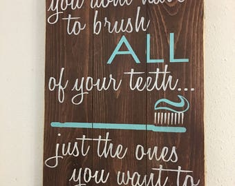 Brush ALL Your Teeth