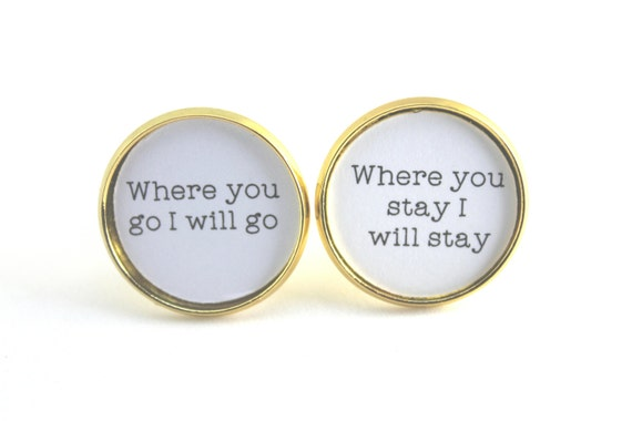 Groom Cufflinks, Wedding Cuff links, Where You Go I Will Go, Ruth 1 16, Bible verse