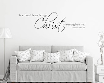 I can do all things through Christ Wall Decal - Christian Bible Verse wall art - Philippians 4:13