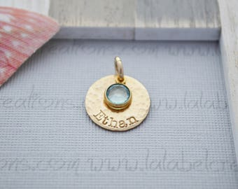 Gold Filled Hand Stamped Charm, Personalized Disc Charm with Birthstone, Add On Name and Birthstone Charm