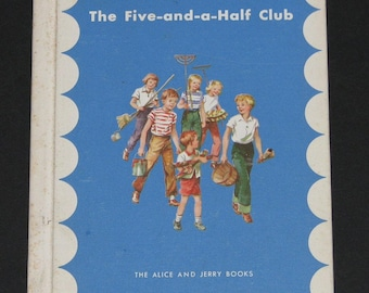 1957 The Five-and-a-Half Club - 3rd grade Alice and Jerry parallel third reader - VG UNUSED