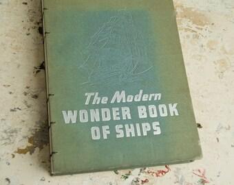 1947 WONDER BOOK of SHIPS Vintage Journal Notebook