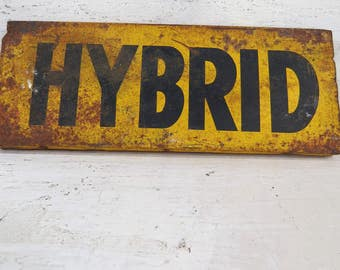 Vintage HYBRID Sign, Industrial, Rustic Metal & Wood with Handle, Farmhouse, Man Cave, Gift for Him