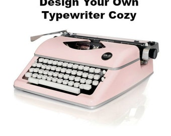 Typewriter Cozy - DESIGN YOUR OWN - Quilted Cozy