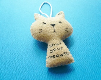 Cat funny christmas handmade ornaments kitty shut your mouth gag gift crazy cat lady secret santa