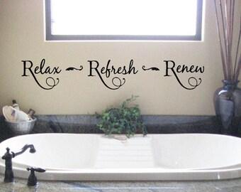 Relax Refresh Renew-  Bathroom-Vinyl Lettering wall words graphics  decals  Art Home decor itswritteninvinyl