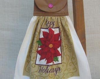 """Poinsettia Kitchen Tea Towel, Hanging Dish Towel, Brown Kitchen Decor, """"Happy Holidays"""", Towel with Saying, Oven Towel, Hand Made, Linens"""