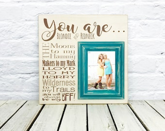 Sister Gift, Personalized Best Friends Picture frame, Personalize Picture Frame, Gift Best Friend, Wedding shower gift, Bridesmaid gift