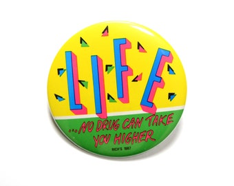 """vintage 80s LIFE pin No Drug Can Take You Higher pinback button badge straight edge sober No Drugs 1980s neon pin 3"""""""
