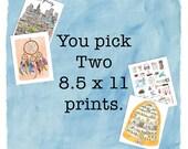 Pick any two 8.5 x 11 prints