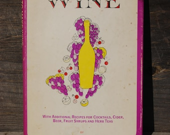 Easy to Make Wine by Mrs. Gennery-Talyor, 1963