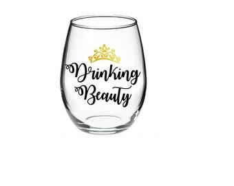 Funny  Wine Glass - Drinking Beauty -  21 oz stemless wine glasses