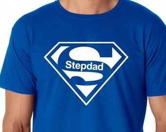 Stepdad TShirt, Super Stepdad T-Shirt for Men Birthdays, New Dads, Gifts for Him, Gifts for Dads, Fathers Day, Stepdad Gifts