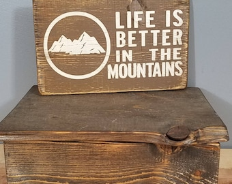 Life is Better in the Mountains, 7.25 x 12 circle with trees, hand painted, distressed, wooden sign.