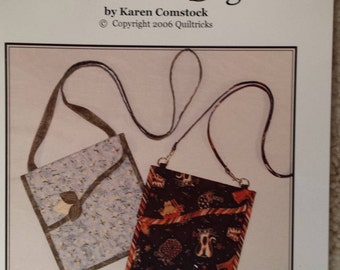 Quiltricks Sweet or Sassy? -  Shoulder Bag by Karen Comstock
