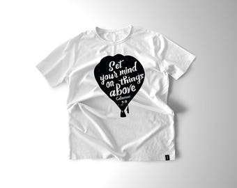 Colossians 3:2 Bible Verse Balloon Graphic White and Black  Unisex Shirt Set Your Mind On things Above Religious Quote Shirt for Christians