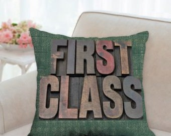 First Class 3D Rustic Wood Sign Pillow