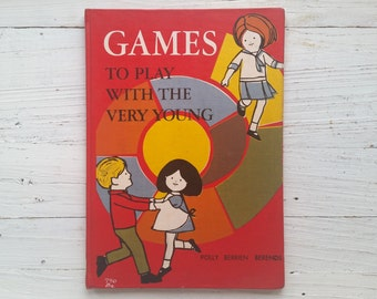 Games To Play With The Very Young Book . 1967 . Berends . Hampson . Random House . Hardcover . 1960's Children's Book . Kid's Activity Book